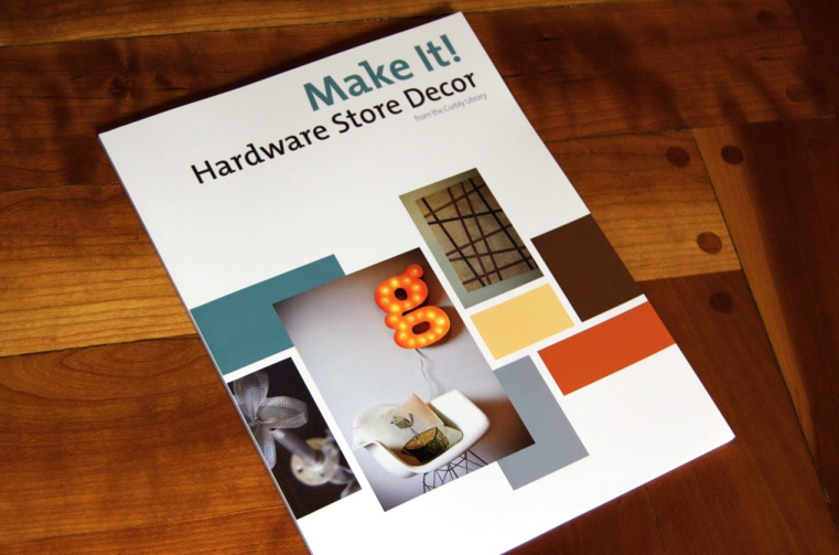 Cover of Make It! Hardware Store Decor, from the Curbly Library